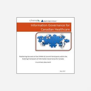 Information Governance for Canadian Healthcare