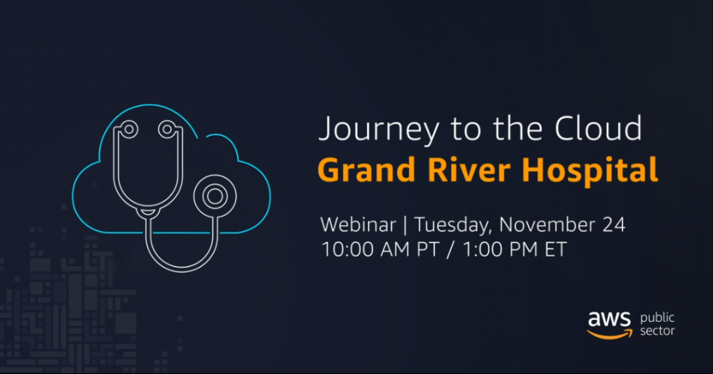 Journey to the cloud - grand river hospital webinar poster