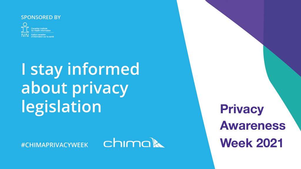 CHIMA I stay informed about privacy legislation banner