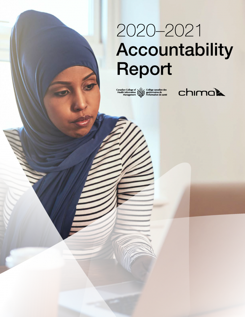 Title page for the Canadian College of Health Information Management and CHIMA FY 2020-21 Accountability Report - EN