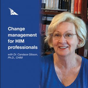 Change management with Dr. Candace Gibson